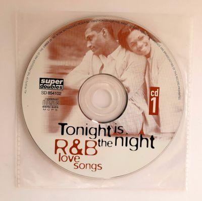 CD R&B LOVE SONGS – TONIGHT IS THE NIGHT
