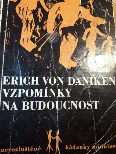 Vzpomínky na budoucnost -Erich von Däniken