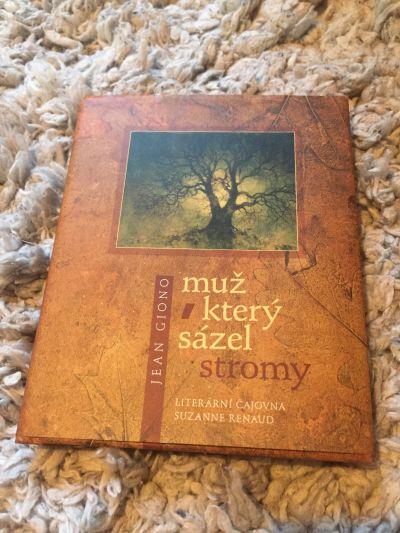 Kniha: Muž, který sázel stromy